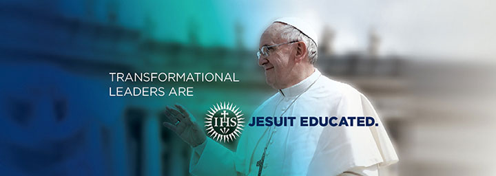 Pope Francis with text, 'Transformational Leaders are Jesuit Educated.'