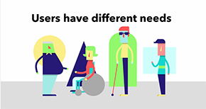Users with different needs