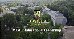Loyola University Maryland M.Ed. in Educational Leadership
